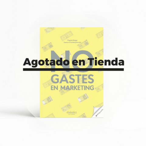 NO gastes en marketing [papel]