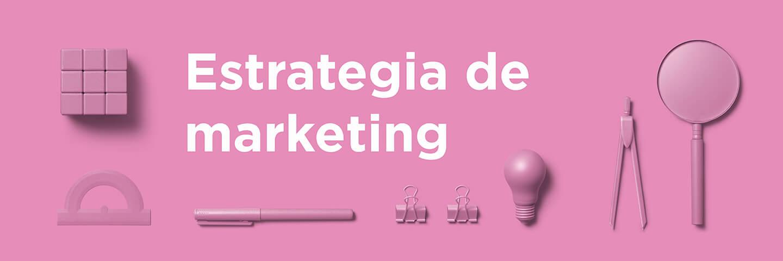 Estrategia de marketing con Método