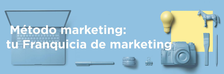Franquicia Metodo marketing