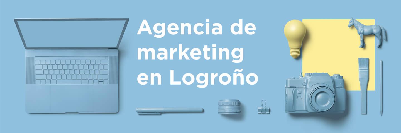 Agencia de marketing en Logroño